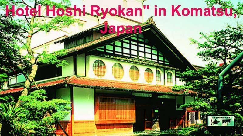 Hotel-Hoshi-Ryokan-in-Komatsu-Japan