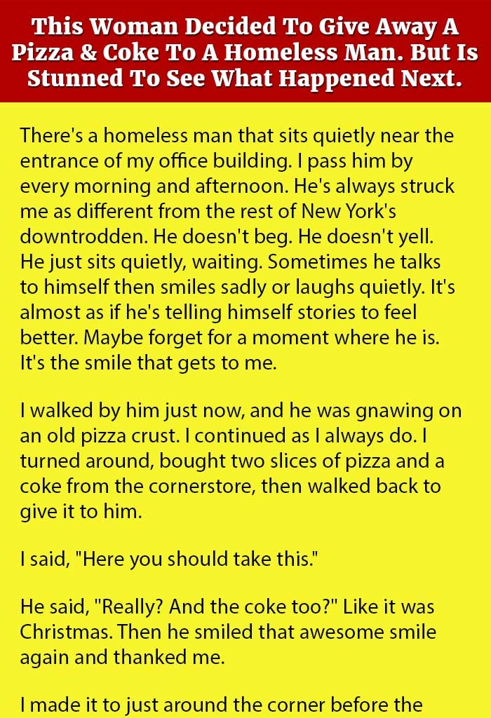 THIS WOMAN IS STUNNED BY THE REPLY OF A HOMELESS MAN