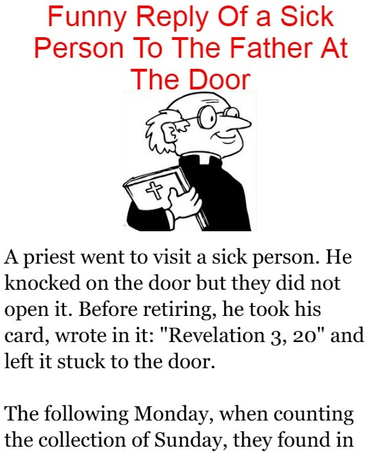 Funny Reply Of a Sick Person To The Father At The Door